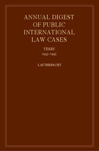 International Law Reports: Volume 12 Annual Digest: Lauterpacht, Elihu (Editor)/