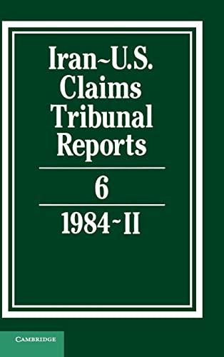 Iran-U.S. Claims Tribunal Reports: Volume 6: v. 6 (Hardback)