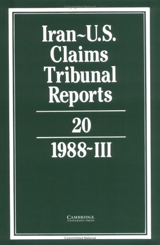 Iran-U.S. Claims Tribunal Reports: Volume 20 (Hardback)
