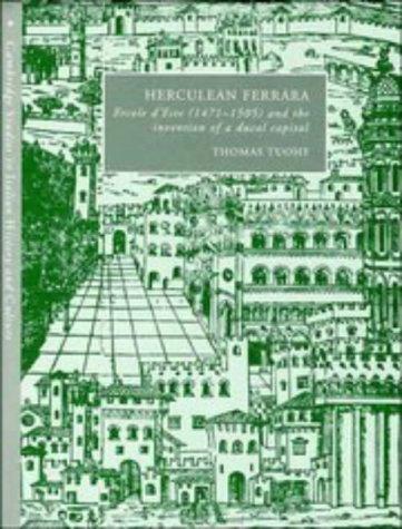 9780521464710: Herculean Ferrara: Ercole d'Este (1471-1505) and the Invention of a Ducal Capital