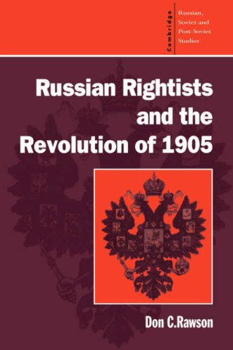 9780521464871: Russian Rightists and the Revolution of 1905 (Cambridge Russian, Soviet and Post-Soviet Studies)