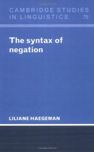The Syntax of Negation: Haegeman, Liliane