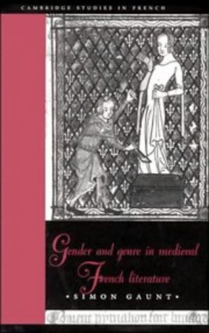 9780521464949: Gender and Genre in Medieval French Literature (Cambridge Studies in French)