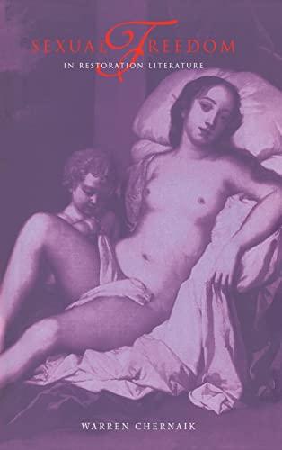 9780521464970: Sexual Freedom in Restoration Literature