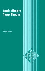 9780521465182: Basic Simple Type Theory (Cambridge Tracts in Theoretical Computer Science)