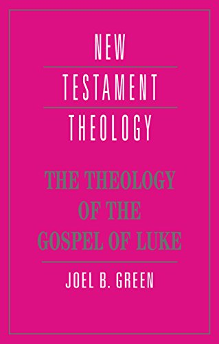 9780521465298: The Theology of the Gospel of Luke (New Testament Theology)