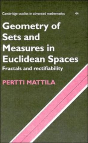 9780521465762: Geometry of Sets and Measures in Euclidean Spaces: Fractals and Rectifiability (Cambridge Studies in Advanced Mathematics)