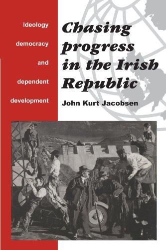 Chasing Progress in the Irish Republic: Jacobsen John Kurt