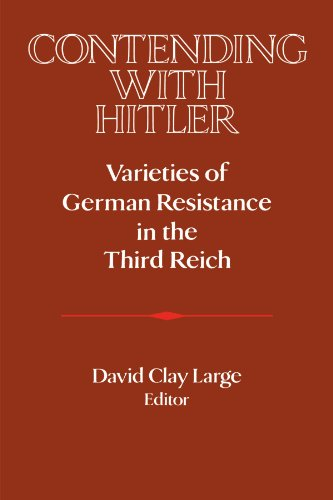 9780521466684: Contending with Hitler: Varieties of German Resistance in the Third Reich (Publications of the German Historical Institute)