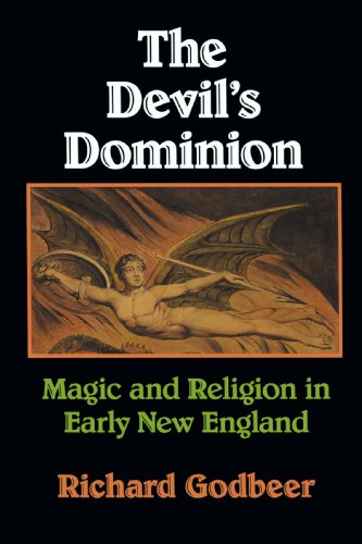 9780521466707: The Devil's Dominion: Magic and Religion in Early New England