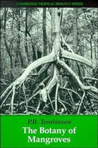 9780521466752: The Botany of Mangroves (Cambridge Tropical Biology Series)