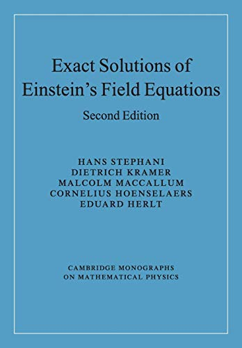 9780521467025: Exact Solutions of Einstein's Field Equations (Cambridge Monographs on Mathematical Physics)