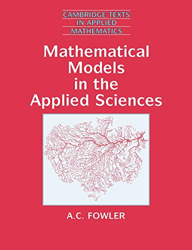 9780521467032: Mathematical Models in the Applied Sciences