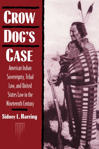 9780521467155: Crow Dog's Case: American Indian Sovereignty, Tribal Law, and United States Law in the Nineteenth Century (Studies in North American Indian History)