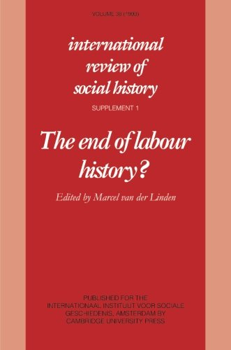 9780521467230: The End of Labour History?