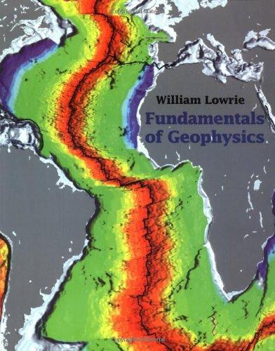 9780521467285: Fundamentals of Geophysics