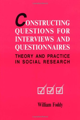 9780521467339: Constructing Questions for Interviews and Questionnaires: Theory and Practice in Social Research