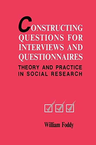 9780521467339: Constructing Questions Interviews