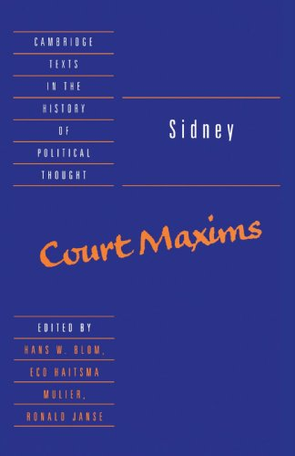 9780521467360: Sidney: Court Maxims (Cambridge Texts in the History of Political Thought)