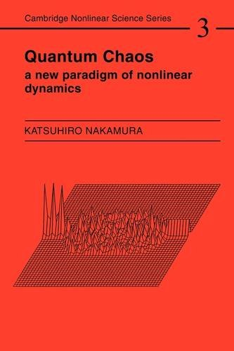9780521467469: Quantum Chaos: A New Paradigm of Nonlinear Dynamics (Cambridge Nonlinear Science Series)