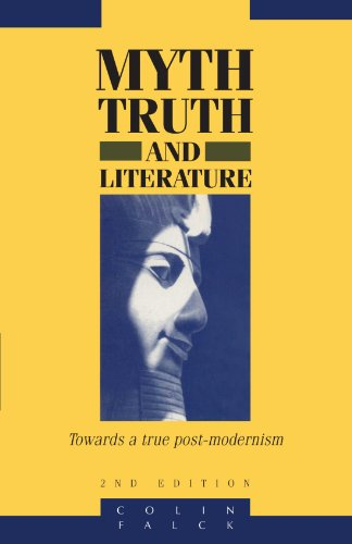 9780521467513: Myth, Truth and Literature: Towards a True Post-modernism