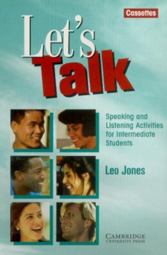 Let's Talk Cassettes (2): Speaking and Listening Activities for Intermediate Students (0521467543) by Leo Jones
