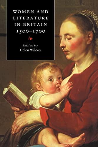 9780521467773: Women Literature Britain, 1500-1700
