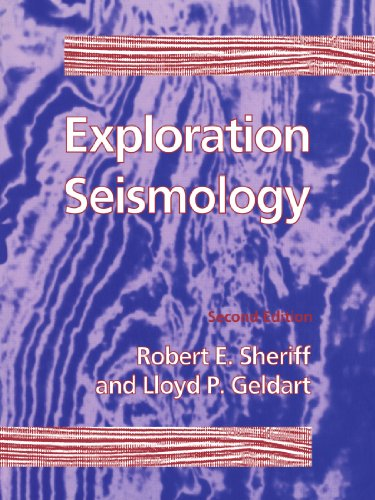 Exploration Seismology: Second Edition: Sheriff, R.