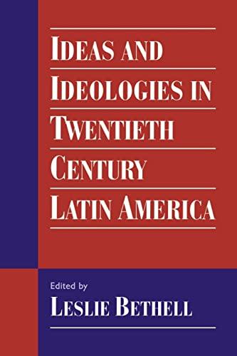 9780521468336: Ideas and Ideologies in Twentieth-Century Latin America