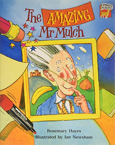 9780521468824: The Amazing Mr Mulch (Cambridge Reading)