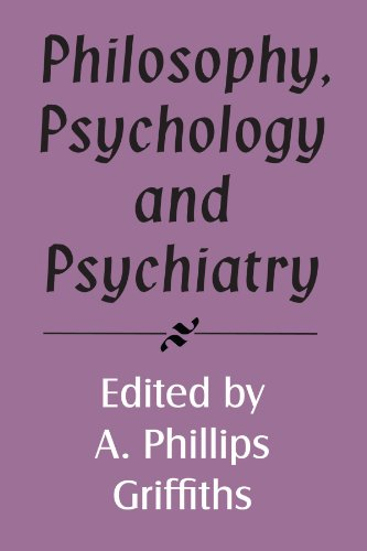 Philosophy, Psychology and Psychiatry (Royal Institute of Philosophy Supplements): Griffiths, A. ...
