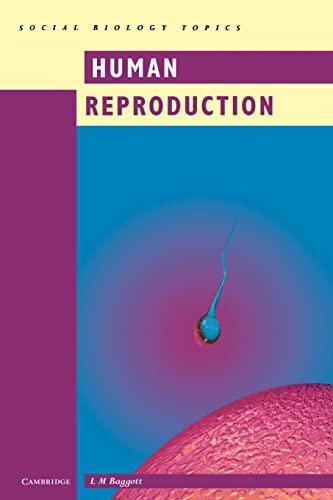 Human Reproduction: Baggott, L. M.