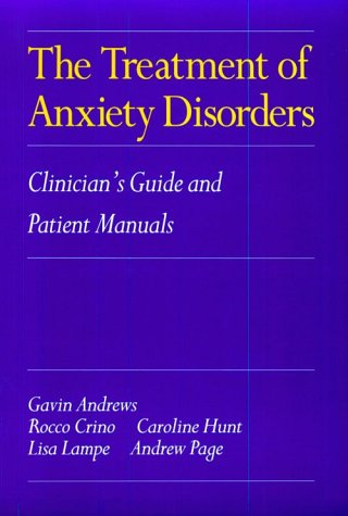 9780521469272: The Treatment of Anxiety Disorders: Clinician's Guide and Patient Manuals