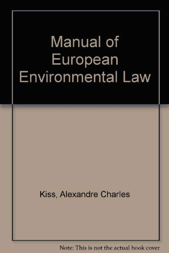 9780521469302: Manual of European Environmental Law
