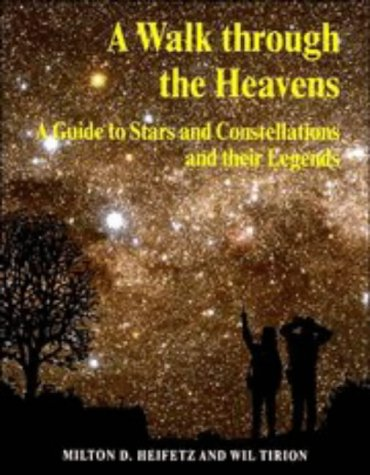 9780521469807: A Walk through the Heavens: A Guide to Stars and Constellations and their Legends