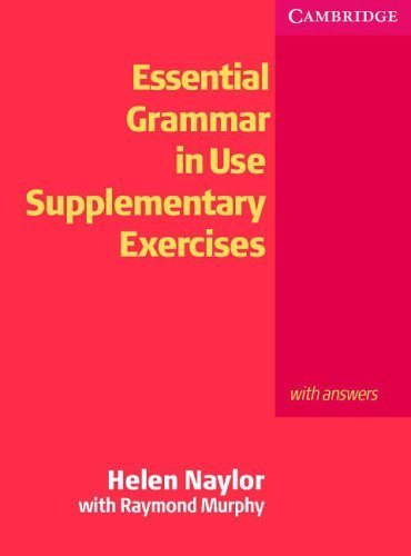 Essential Grammar in Use Supplementary Exercises : Raymond Murphy and