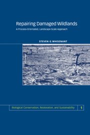 9780521470018: Repairing Damaged Wildlands: A Process-Orientated, Landscape-Scale Approach (Biological Conservation, Restoration, and Sustainability)