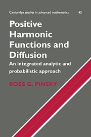 Positive Harmonic Functions and Diffusion, by Pinsky: Pinsky, Ross G./ Dieck, Tom T./ Walters, P.
