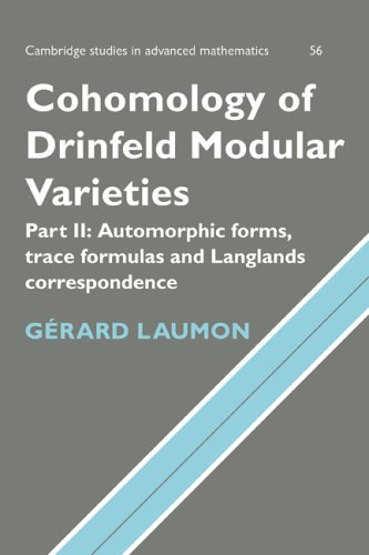 9780521470612: Cohomology of Drinfeld Modular Varieties, Part 2, Automorphic Forms, Trace Formulas and Langlands Correspondence (Cambridge Studies in Advanced Mathematics)