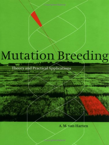 9780521470742: Mutation Breeding: Theory and Practical Applications