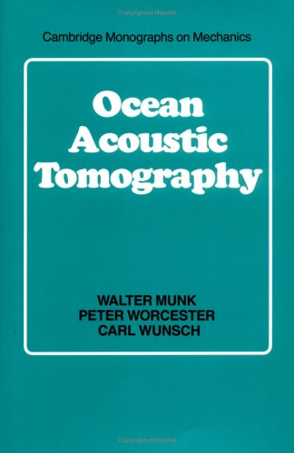 9780521470957: Ocean Acoustic Tomography (Cambridge Monographs on Mechanics)