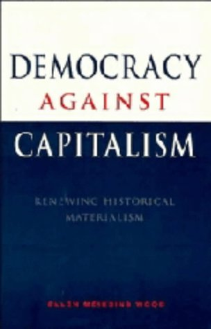9780521470964: Democracy against Capitalism: Renewing Historical Materialism
