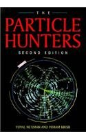 9780521471077: The Particle Hunters