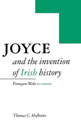 9780521471145: Joyce and the Invention of Irish History: Finnegans Wake in Context