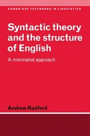 9780521471251: Syntactic Theory and the Structure of English: A Minimalist Approach (Cambridge Textbooks in Linguistics)