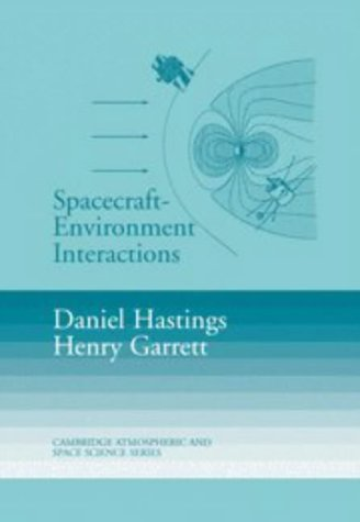 9780521471282: Spacecraft-Environment Interactions (Cambridge Atmospheric and Space Science Series)