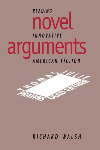 9780521471459: Novel Arguments Hardback: Reading Innovative American Fiction (Cambridge Studies in American Literature and Culture)