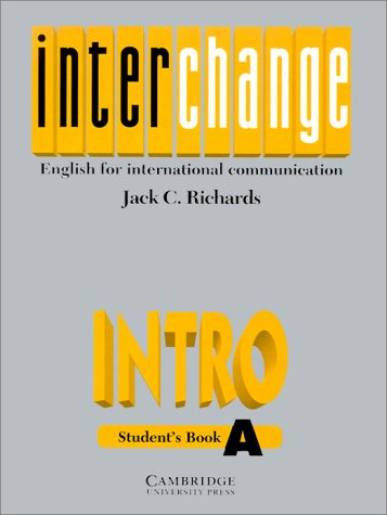 9780521471855: Interchange Intro Student's book A: English for International Communication