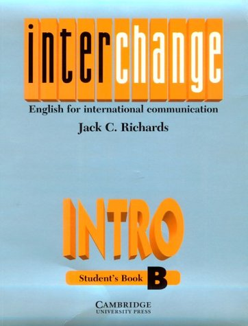 9780521471862: Interchange Intro Student's book B: English for International Communication