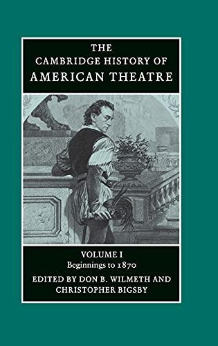 9780521472043: 1: The Cambridge History of American Theatre (Volume 1)